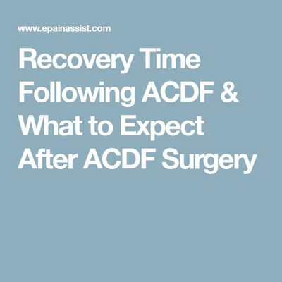 Recovery Period After Acdf Surgery within three to