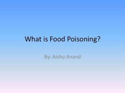 What Is Food Poisoning? The most common